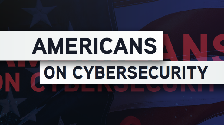 Americans on Cybersecurity