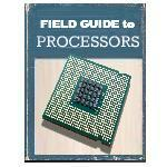field guide to today's processors